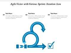 Agile Vector With Various Sprints Iteration Icon Ppt PowerPoint Presentation Layouts Display