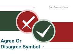 Agree Or Disagree Symbol Employee Weighing Scale Ppt PowerPoint Presentation Complete Deck