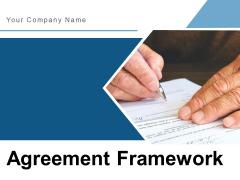 Agreement Framework Management Strategic Ppt PowerPoint Presentation Complete Deck