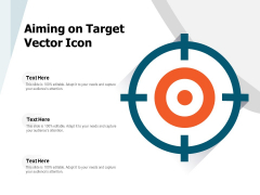 Aiming On Target Vector Icon Ppt PowerPoint Presentation Gallery Template PDF