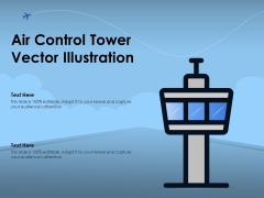 Air Control Tower Vector Illustration Ppt PowerPoint Presentation Show Layout PDF