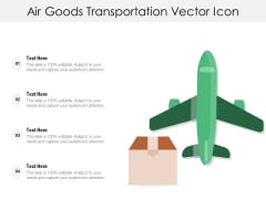 Air Goods Transportation Vector Icon Ppt PowerPoint Presentation Gallery Designs PDF