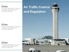 Air Traffic Control And Regulation Ppt PowerPoint Presentation Show Graphics Tutorials