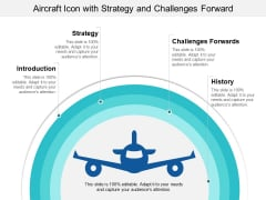Aircraft Icon With Strategy And Challenges Forward Ppt PowerPoint Presentation Gallery Display PDF