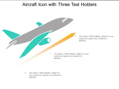 Aircraft Icon With Three Text Holders Ppt PowerPoint Presentation File Example PDF