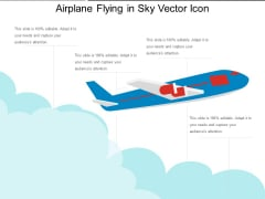 Airplane Flying In Sky Vector Icon Ppt PowerPoint Presentation Gallery Icon PDF