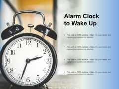 Alarm Clock To Wake Up Ppt PowerPoint Presentation Portfolio Images