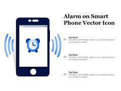 Alarm On Smart Phone Vector Icon Ppt PowerPoint Presentation Slides Example PDF