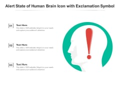Alert State Of Human Brain Icon With Exclamation Symbol Ppt PowerPoint Presentation Gallery Example Topics PDF