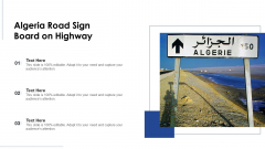 Algeria Road Sign Board On Highway Ppt PowerPoint Presentation File Graphics PDF