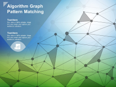 Algorithm Graph Pattern Matching Ppt PowerPoint Presentation Inspiration Background Images
