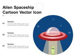 Alien Spaceship Cartoon Vector Icon Ppt PowerPoint Presentation Icon Professional PDF