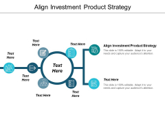 Align Investment Product Strategy Ppt PowerPoint Presentation Ideas Inspiration Cpb
