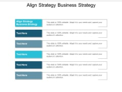 Align Strategy Business Strategy Ppt PowerPoint Presentation Portfolio Aids Cpb