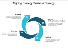 Aligning Strategy Business Strategy Ppt PowerPoint Presentation Styles Display Cpb