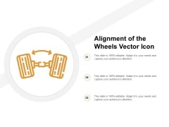 Alignment Of The Wheels Vector Icon Ppt PowerPoint Presentation Styles Format Ideas