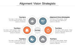 Alignment Vision Strategists Ppt PowerPoint Presentation Slides Ideas Cpb