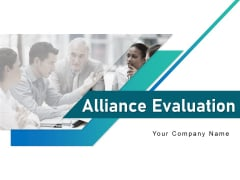 Alliance Evaluation Ppt PowerPoint Presentation Complete Deck With Slides