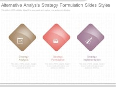 Alternative Analysis Strategy Formulation Slides Styles