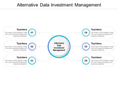 Alternative Data Investment Management Ppt PowerPoint Presentation Show Skills Cpb