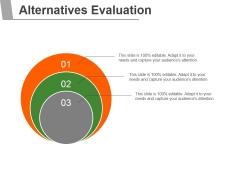 Alternatives Evaluation Ppt PowerPoint Presentation Ideas