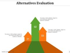 Alternatives Evaluation Ppt PowerPoint Presentation Infographics Tips