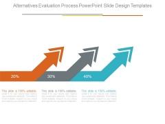 Alternatives Evaluation Process Powerpoint Slide Design Templates