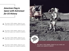 American Flag In Space With Astronaut For Us History Ppt Powerpoint Presentation Inspiration Infographic Template