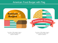 American Food Burger With Flag Ppt PowerPoint Presentation Visual Aids Infographics