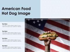 American Food Hot Dog Image Ppt PowerPoint Presentation Slides Portrait