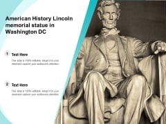 American History Lincoln Memorial Statue In Washington DC Ppt PowerPoint Presentation Gallery Slides PDF