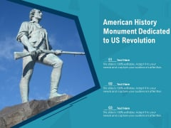 American History Monument Dedicated To US Revolution Ppt PowerPoint Presentation File Format Ideas PDF
