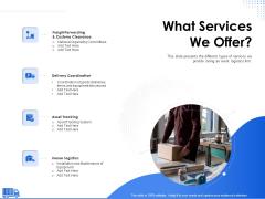Amusement Event Coordinator What Services We Offer Ppt PowerPoint Presentation Outline Portrait PDF