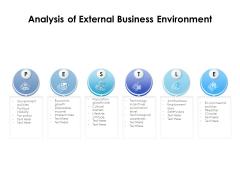 Analysis Of External Business Environment Ppt PowerPoint Presentation Icon Slide Portrait PDF