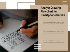 Analyst Drawing Flowchart For Smartphone Screen Ppt PowerPoint Presentation Model Design Templates PDF