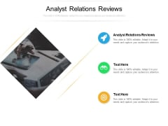 Analyst Relations Reviews Ppt PowerPoint Presentation Portfolio Examples Cpb Pdf
