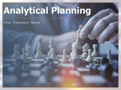 Analytical Planning Process Business Ppt PowerPoint Presentation Complete Deck