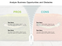 Analyze Business Opportunities And Obstacles Ppt PowerPoint Presentation Model Samples