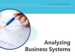 Analyzing Business Systems Cooperation Customization Analysis Ppt PowerPoint Presentation Complete Deck