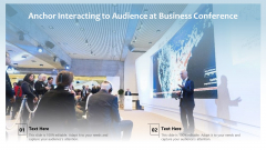Anchor Interacting To Audience At Business Conference Ppt Show Infographics PDF