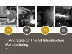 And State Of The Art Infrastructure Manufacturing Ppt PowerPoint Presentation Inspiration
