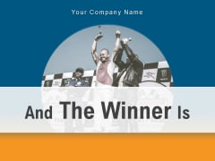 And The Winner Is Announcement Olympic Trophy Ppt PowerPoint Presentation Complete Deck
