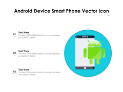Android Device Smart Phone Vector Icon Ppt PowerPoint Presentation Gallery Sample PDF