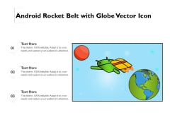 Android Rocket Belt With Globe Vector Icon Ppt PowerPoint Presentation File Visuals PDF