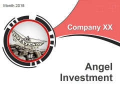 Angel Investment Ppt PowerPoint Presentation Complete Deck With Slides