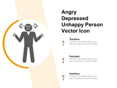 Angry Depressed Unhappy Person Vector Icon Ppt PowerPoint Presentation File Infographics PDF