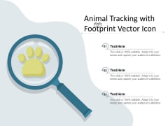 Animal Tracking With Footprint Vector Icon Ppt PowerPoint Presentation Outline Templates PDF