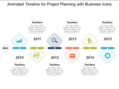 Animated Timeline For Project Planning With Business Icons Ppt PowerPoint Presentation Model Design Inspiration