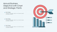 Annual Business Objective With Chart And Strategic Points Ppt Styles Maker PDF