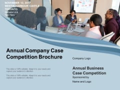 Annual Company Case Competition Brochure Ppt PowerPoint Presentation Gallery Structure PDF